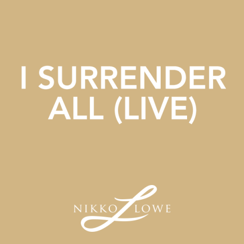 I Surrender All (live)